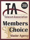 2008 Telecom Association Members Choice Award for Top Master Agent
